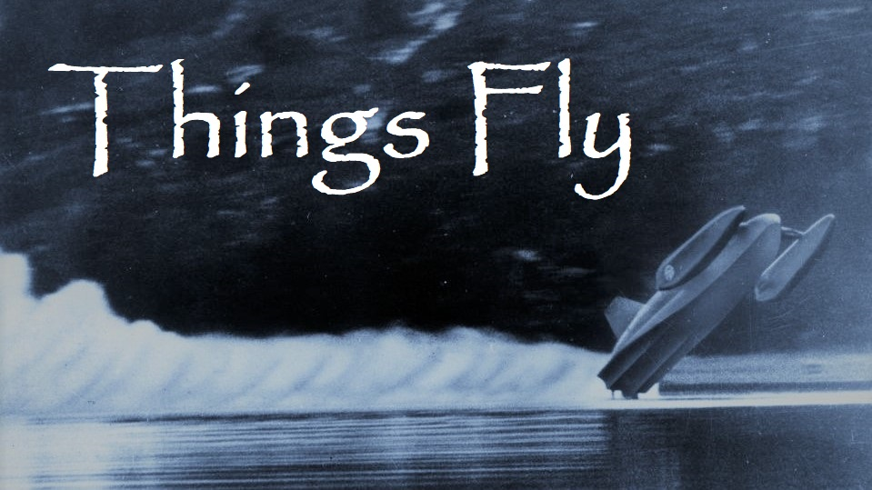 Things Fly - The Virtue of Slowing Down - SU209