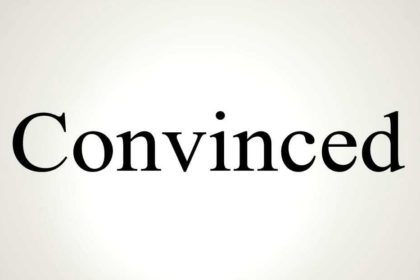 Conviction is Convince-tion!