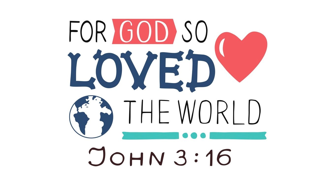 The Most Important Single Verse in the Bible (John 3:16)